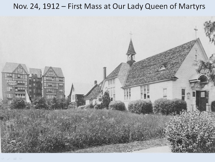 Our Lady Queen Of Martyrs Our Church History